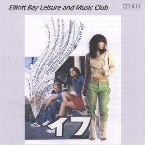 Elliott Bay Leisure And Music Club Podcast #17