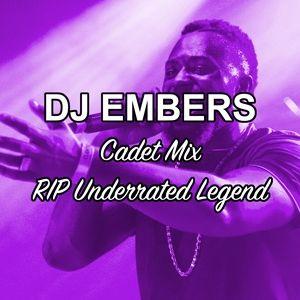 Cadet Mix (RIP Underrated Legend)