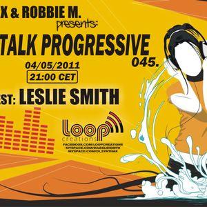 Leslie Smith - Let's Talk Progressive 045 @ Insomnia FM (May-04-2011)