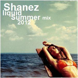 Shanez - Summer Liquid Mix_2012-08-16