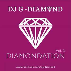 DJ G-DIAMOND - DIAMONDATION Vol.3