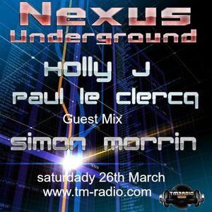 Simon Morrin -Guest Mix - Nexus Underground - March 26th 2016