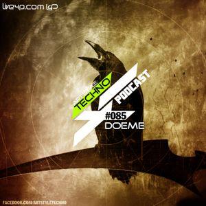 Art Style: Techno | Podcast #085 : Doeme