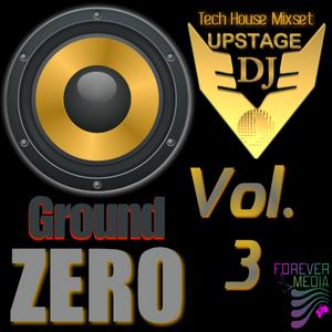 Dj Upstage - Ground Zero Vol.3