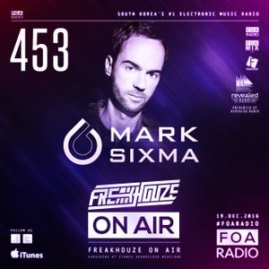 Freakhouze On Air 453 ● Mark Sixma