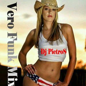 Vero Funk Mix - Dj PietroS