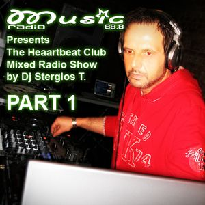 Part 1 The Heartbeat Club 22 Jan. 2011  Mixed by Dj Stergios T.