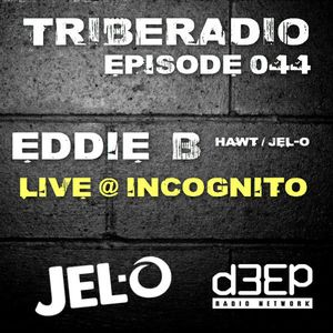TribeRadio 044 - Eddie B