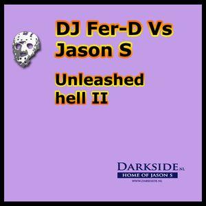 DJ Fer-D Vs Jason S - Unleashed hell II