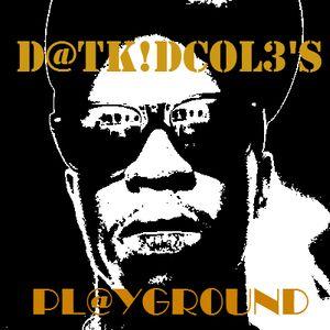 D@TK!DCOL3's Playground - 001