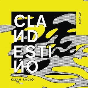 Clandestino KMAH Radio Show - March 2019