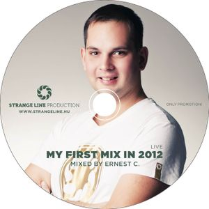 Ernest C. - My first mix in 2012 (live)