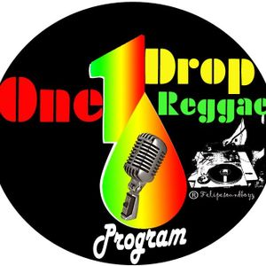 10  7  2017 ONE DROP REGGAE PROGRAM + INT. PIERVITO GRISU'+ UK CORNER + PIER TOSI