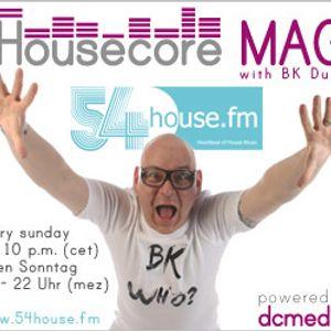 Housecore MAG on 54House.fm with BK Duke - week 03/2013