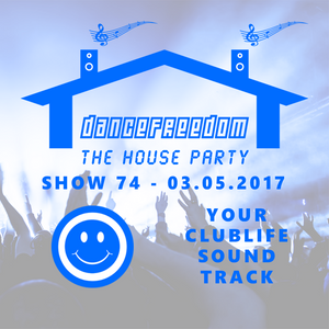 dancefreedom 74 - your clublife soundtrack