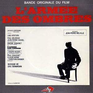 Séquence Sonore - E07 - Eric Demarsan - L'Armée des Ombres (1969)