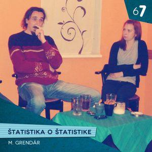 #67 Štatistika o štatistike