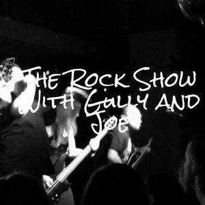 The Rock Show With Gully and Joe 26/06/2015