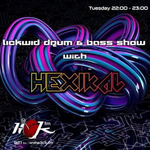 The LickWid Drum & Bass Show with Hexikal - 4th December 2018