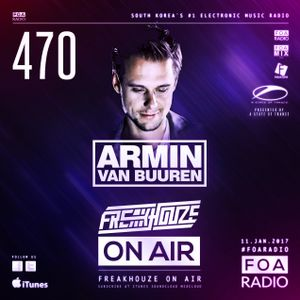 Freakhouze On Air 470 ● Armin Van Buuren