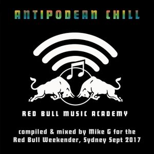 Antipodean Chill - Oz ambient mixed by Mike G for Red Bull Music Academy