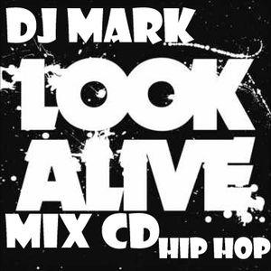 LOOK ALIVE - HIP HOP MIX