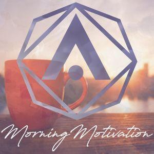 Morning Motivation [AISEO Mix]