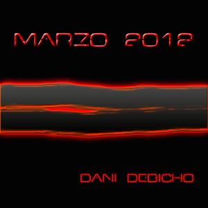 Dani Debicho - Sesion Marzo 2012 [ deep - techno ]
