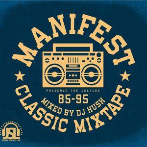 DJ Hush- Manifest Mixtape