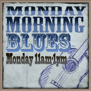Monday Morning Blues 18/02/2013 (1st hour)