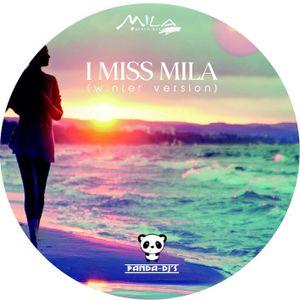 PANDA -DJ's - I MISS MILA (winter 2015)