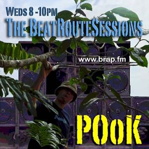 The BeatRouteSessions w/ POoK 21.04.10 Brap.FM