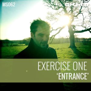 ENTRANCE by Exercise One