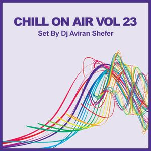 Chill On Air Vol 23