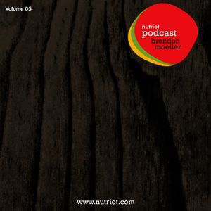 Podcast 05 mixed by Brendon Moeller