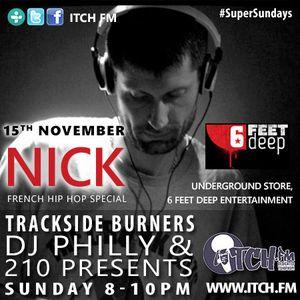 DJ Philly & 210 Presents - Trackside Burners #109 - NICK (6 Feet Deep Ent)