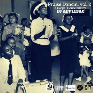 Praise Dancin, vol. 2: A Gospel House Mix