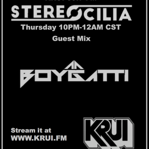Stereocilia guest mix by Boygatti (515 Alive Music Festival mix series #4)