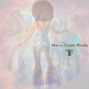 Move Your Body (Nu-Disco/Funky/House)