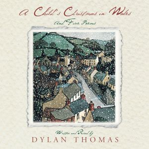Dylan Thomas reads A CHILD'S CHRISTMAS IN WALES