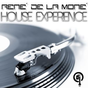 House Experience - René de la Moné - 04.09.2011 (2nd Trip)