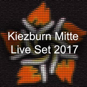 Kiezburn 2017 - Mitte Set - Friday 1am