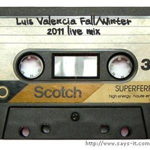 Luis Valencia - Fall/Winter 2011 MIx