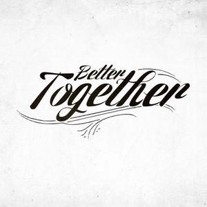 Better Together: God is Better Together