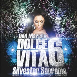 "Dolce Vita Vol 6 ""silvester supreme"" - Don Morello"