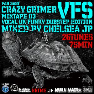 far east CRAZY GRIMER mixtape 03 VFS