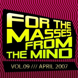 Gonzalo Shaggy Garcia - For the masses, from the mind - Vol.9 (Apr2008)