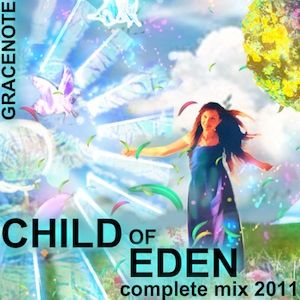 Child of Eden - Complete Mix 2011