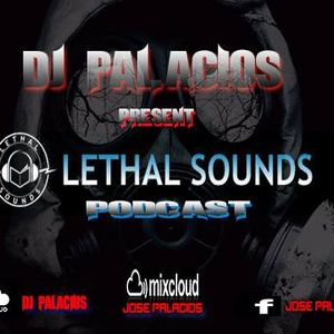 Lethal Sounds Podcast 008_ 06_ 25_ 2015.