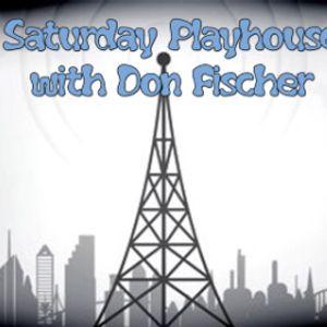 Saturday Playhouse 8-22-2015 Part 2